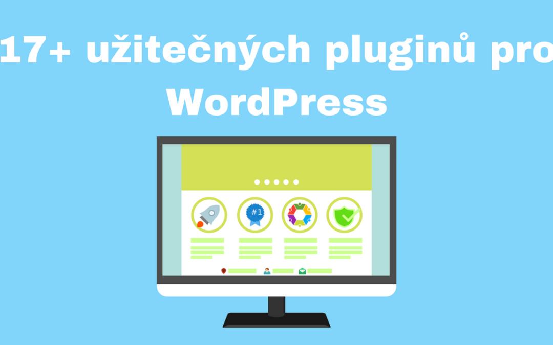 17+ užitečných pluginů pro WordPress, které byste měli znát