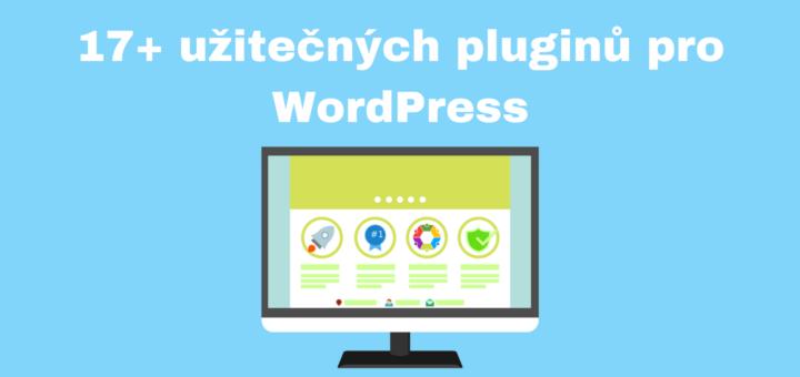 Nejlepší/užitečné pluginy pro WordPress
