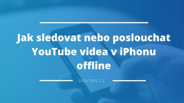 Jak stáhnout YouTube video do iPhonu offline